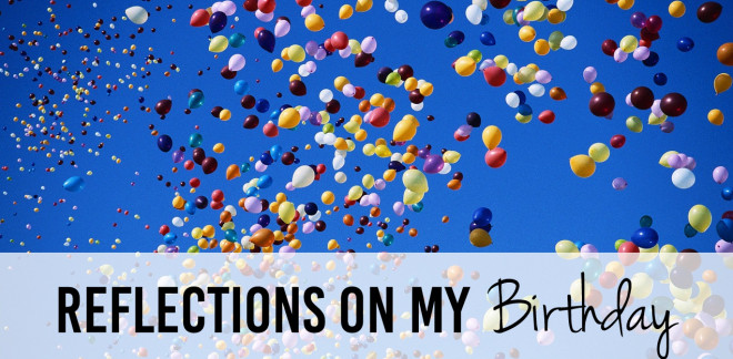 Reflections on my Birthday - A year's worth of lessons | www.iCatalyze.org